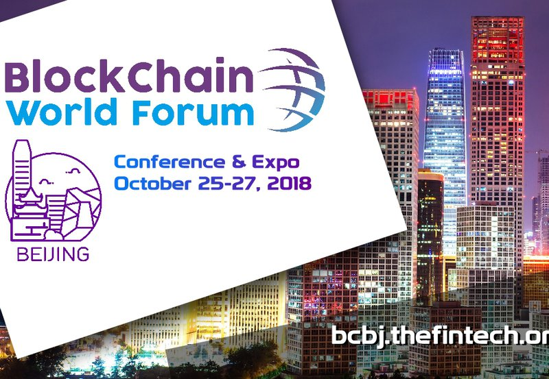 The BlockChain World Forum is Coming in October in Beijing
